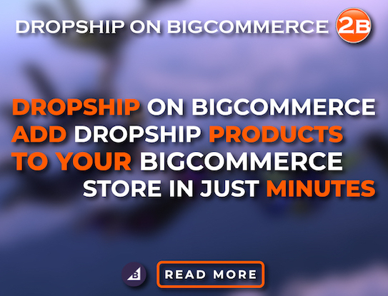Dropshipping App for BigCommerce