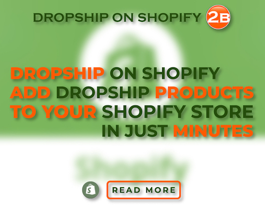 Dropshipping App for  Shopify