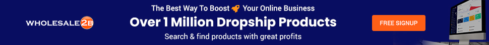 Wholesale2B - Over 1 Million Dropship Products - Search for products with great profits